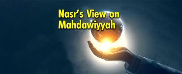Nasr's View on Mahdawiyyah